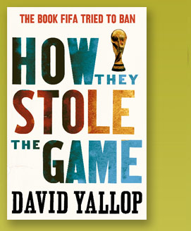 How They Stole The Game by David Yallop